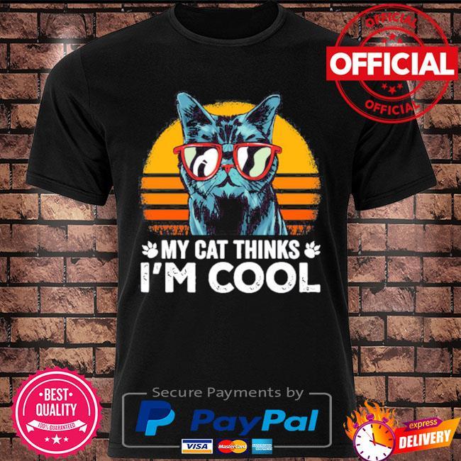 My cat thinks I'm cool vintage shirt