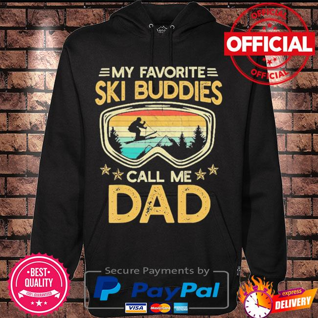 Skiing my favorite ski buddies call me dad vintage s Hoodie black