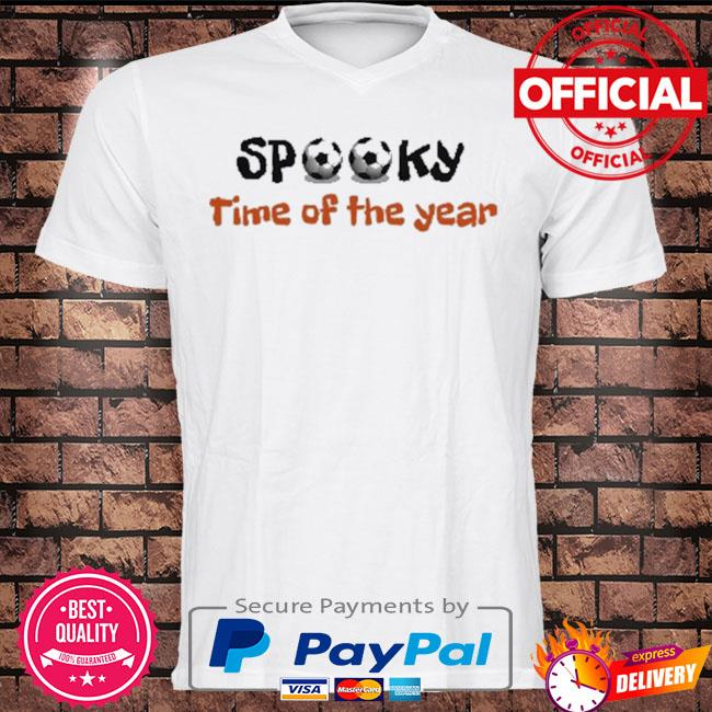 Spooky time of the year shirt