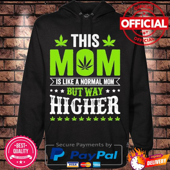 This mom is like a normal mom but way higher s Hoodie black