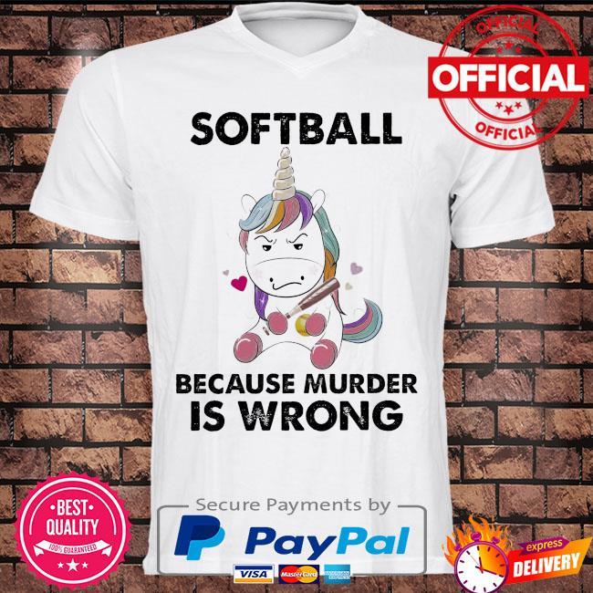 Unicorn because murder is wrong shirt