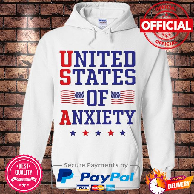 United states of anxiety American flag s Hoodie white