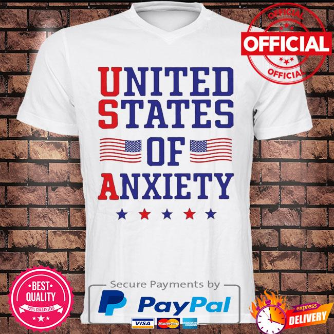 United states of anxiety American flag shirt