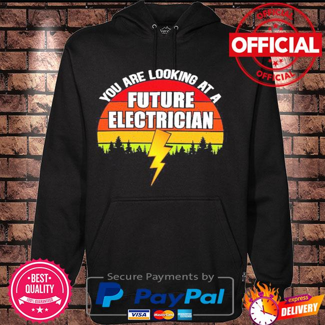 You are looking at a future electrician sunset retro s Hoodie black