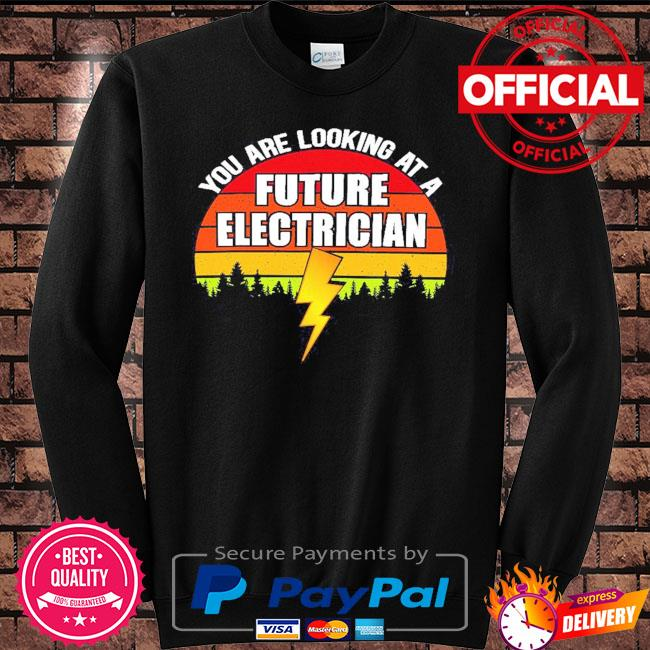 You are looking at a future electrician sunset retro s Sweater black