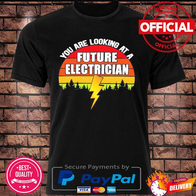 You are looking at a future electrician sunset retro shirt