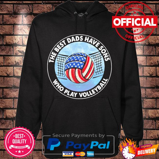 The best dads have bands who play volleyball American flag s Hoodie black