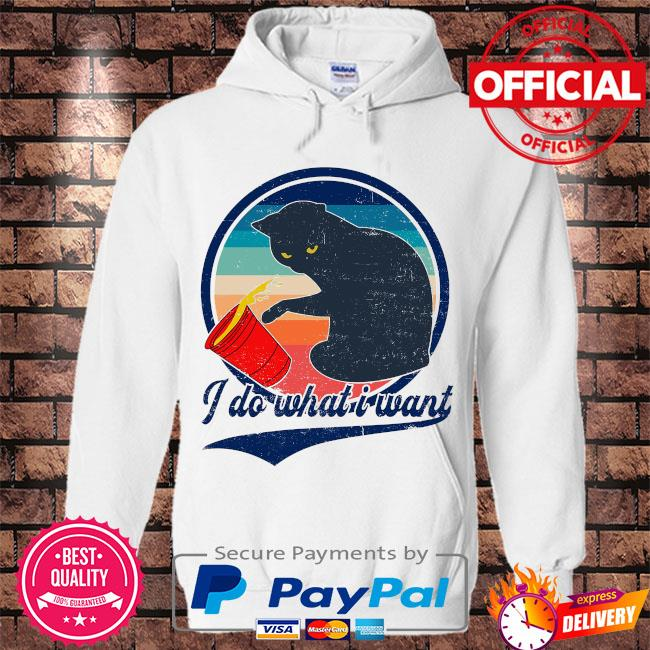 Black Cat I do what is want vintage s Hoodie white