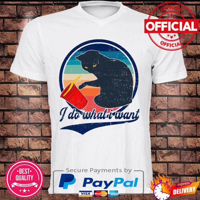 Black Cat I do what is want vintage shirt