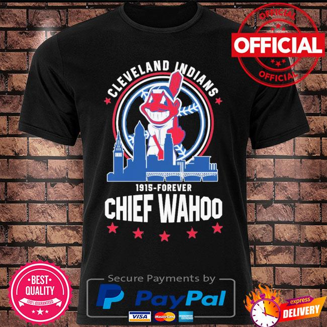 Funny Cleveland Indians 1915-Forever Chief Wahoo shirt