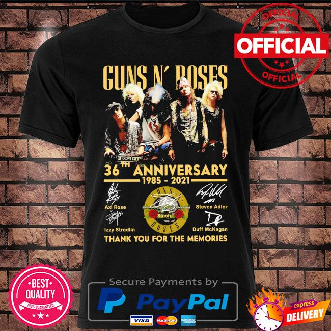 Funny Guns N' Roses 36th anniversary 1985 2021 thank you for the memories signatures shirt