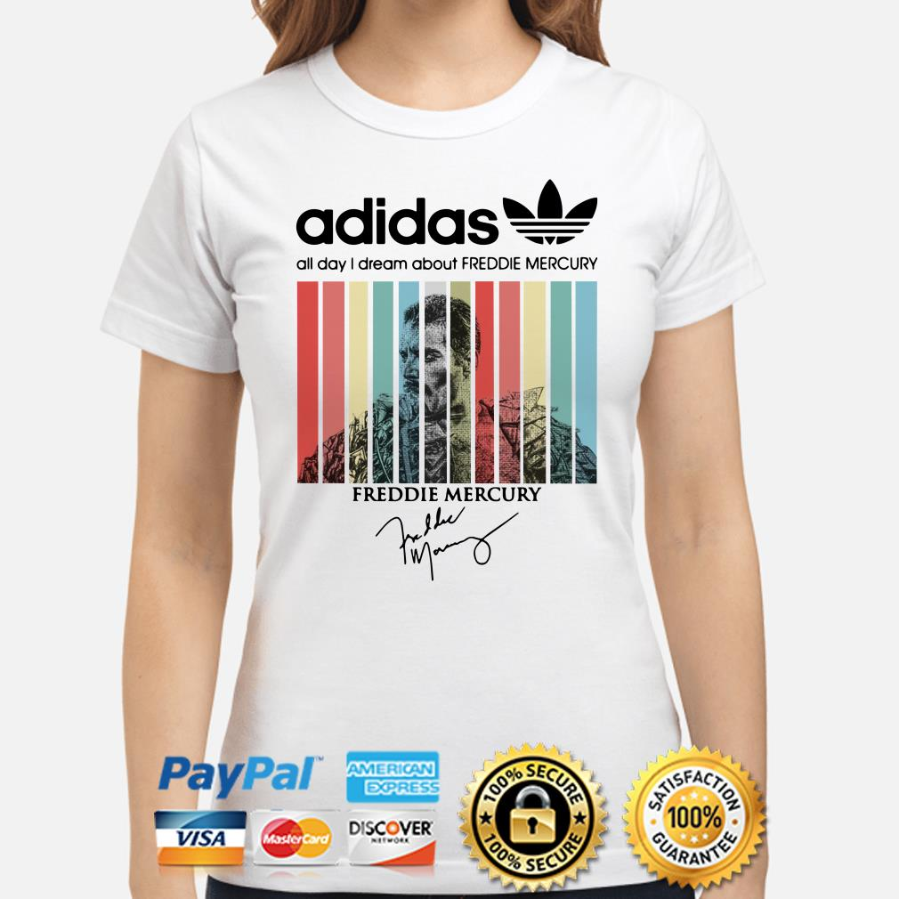 Adidas All Day I Dream About Freddie Mercury Vintage ladies Shirt