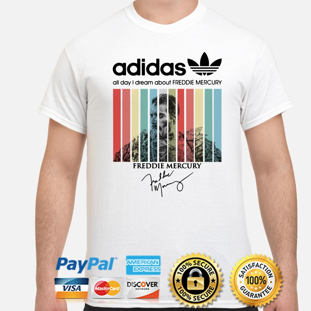 Adidas All Day I Dream About Freddie Mercury Vintage Shirt