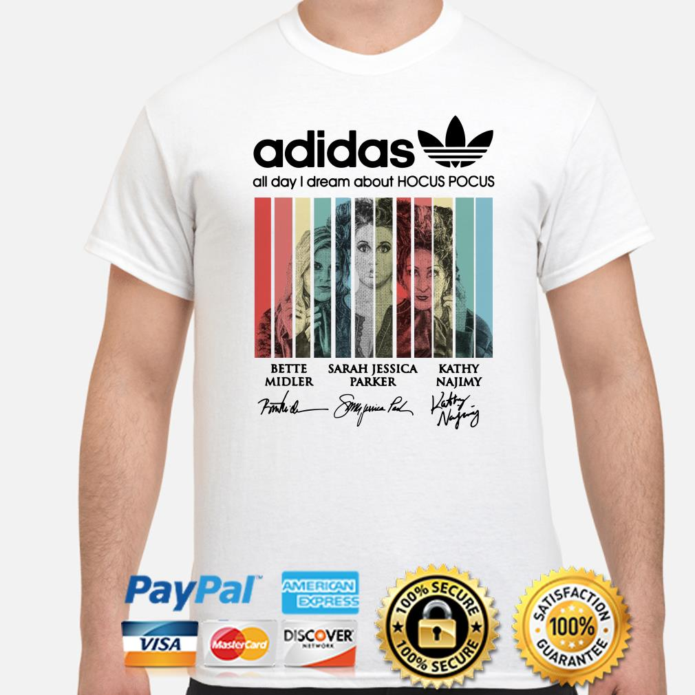 Adidas all day I dream about Hocus Pocus signatures shirt