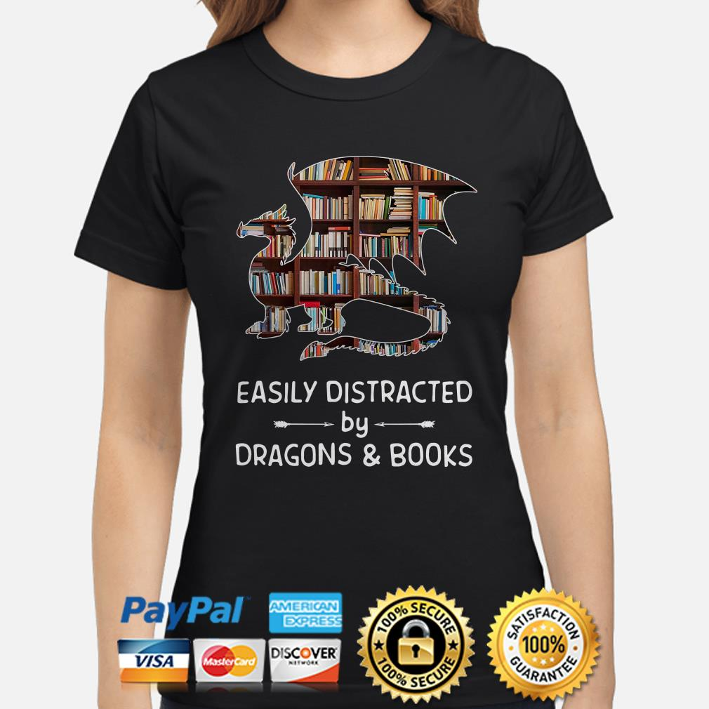 Easily distracted by dragons and books ladies shirt