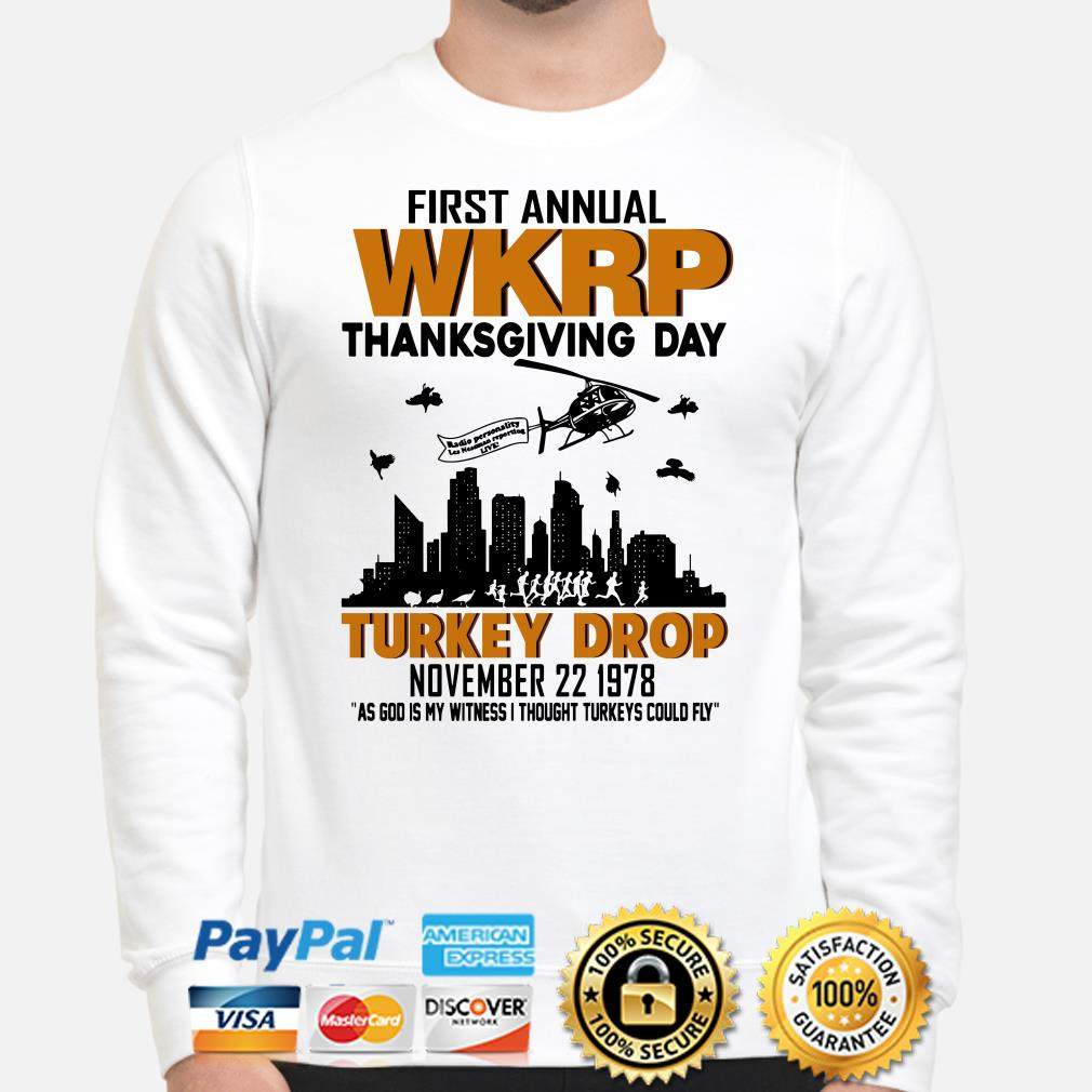 First Annual WKRP thanksgiving day Turkey Drop as god is my witness sweater