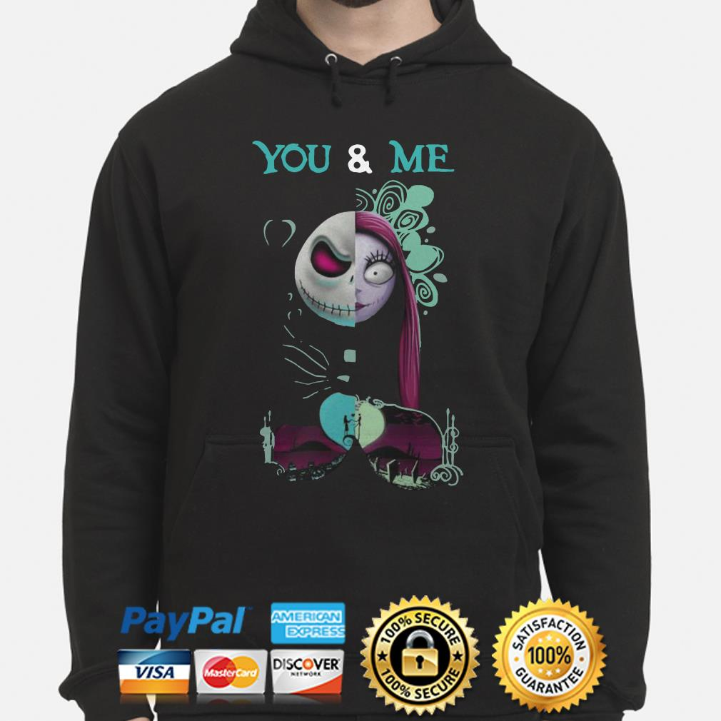 Jack Skellington and Sally You and Me Halloween hoodie