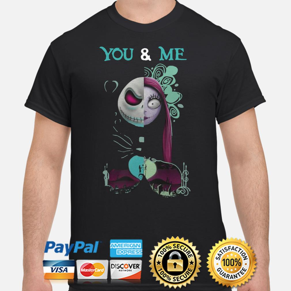 Jack Skellington and Sally You and Me Halloween shirt