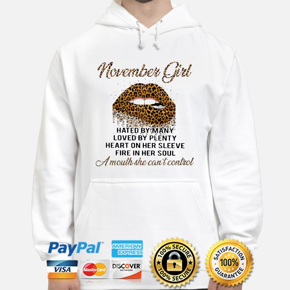 Leopard lip November girl hated by many loved by plenty hoodie