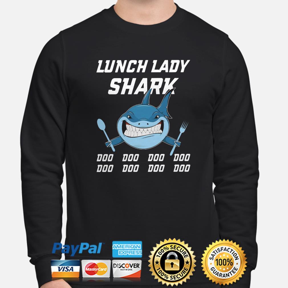 Lunch lady shark doo doo doo doo sweater