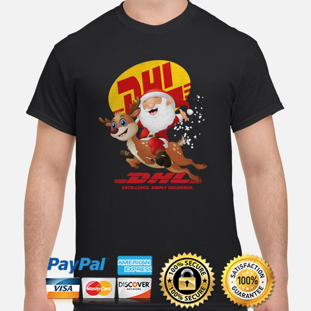 Santa Claus Reindeer DHL Excellence simply delivered shirt