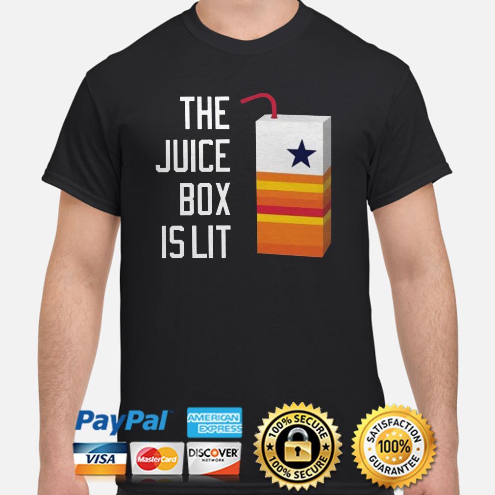 The Juice Box Is Lit Shirt