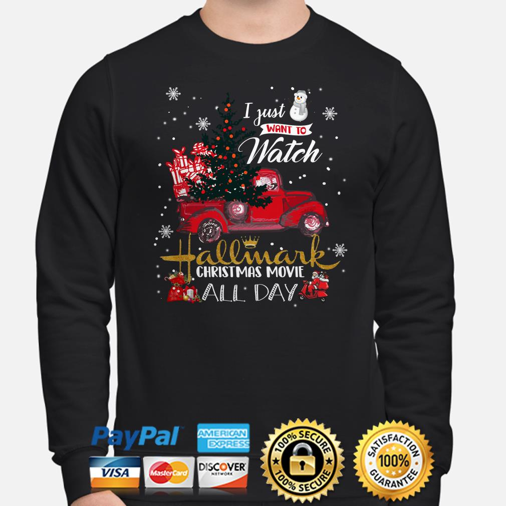Truck I just want to watch Hallmark Christmas movie all day sweater