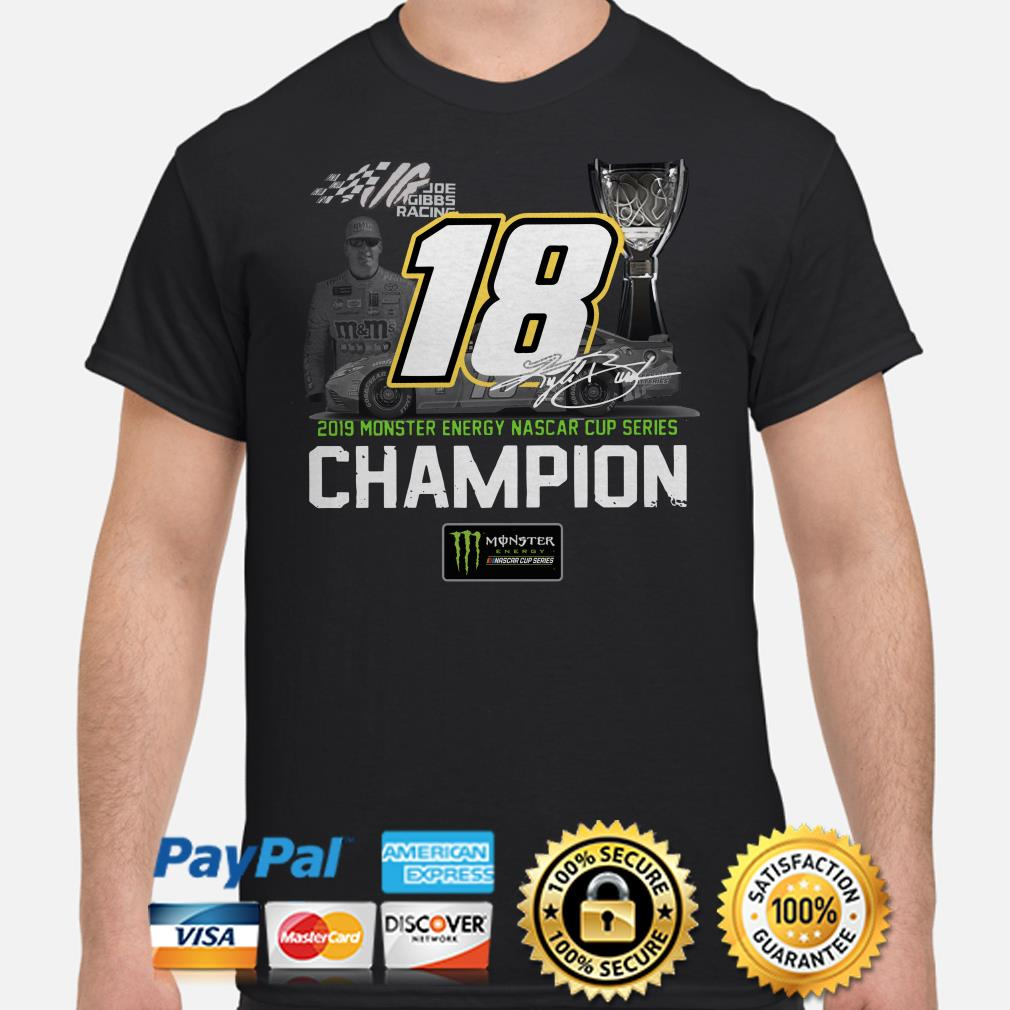 18 Kyle Busch 2019 monster energy Nascar Cup series Champion shirt