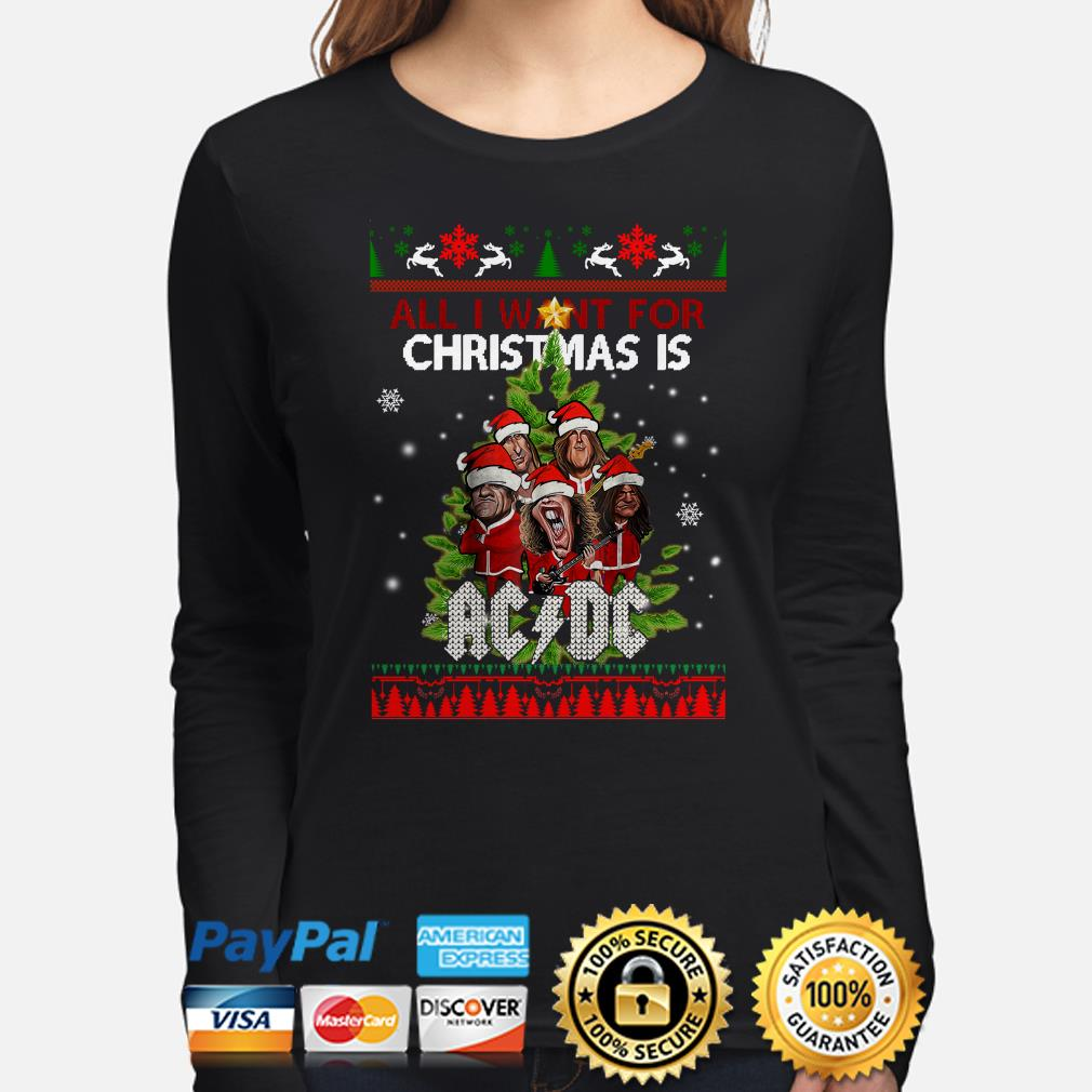 All I want for Christmas is AC DC ugly long sleeve