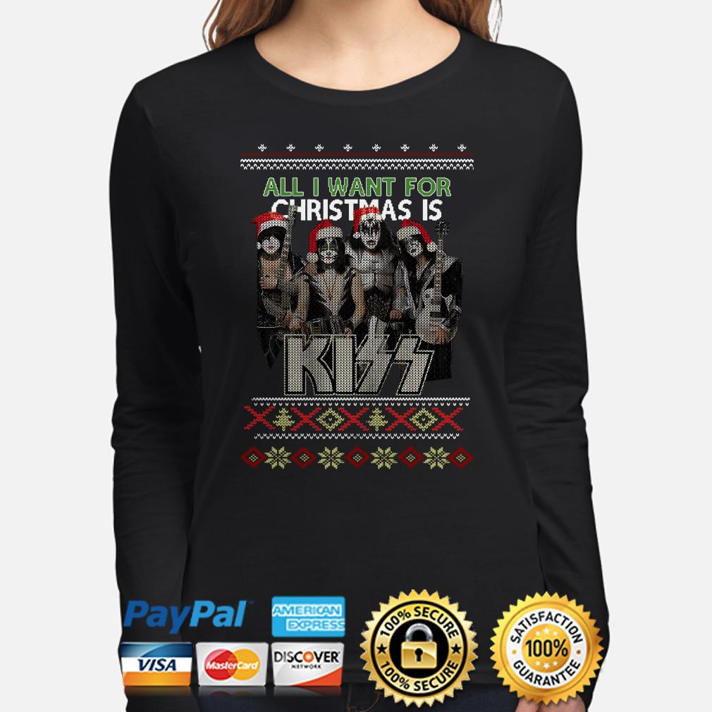 All I want for Christmas is Kiss ugly long sleeve