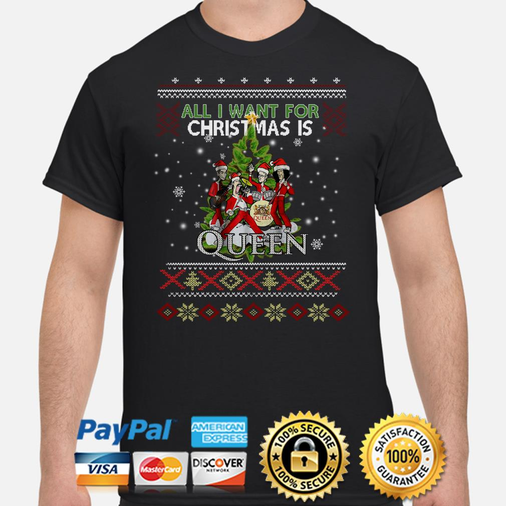 All I want for Christmas is Queen Christmas ugly T-shirt