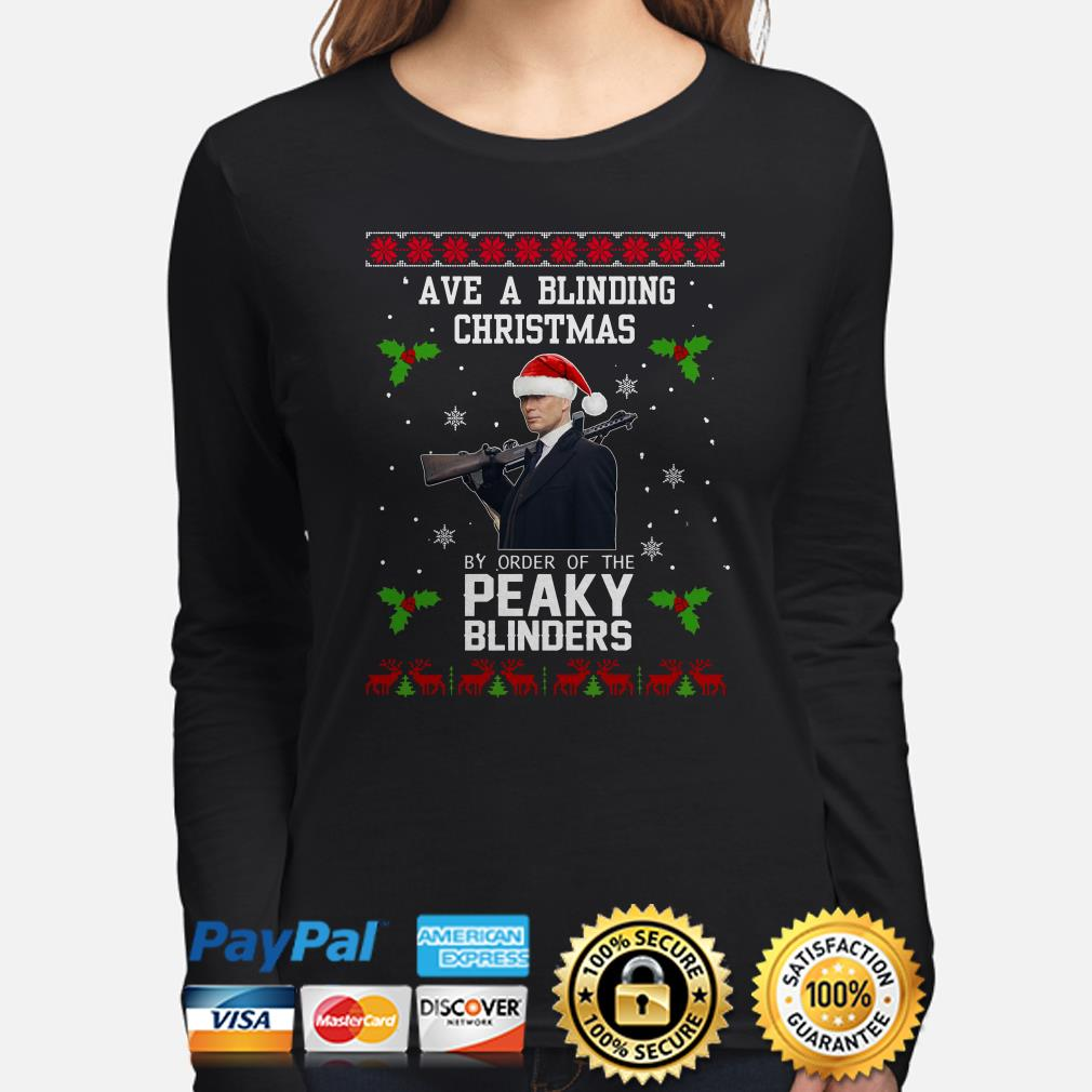 Ave a Blinding Christmas by order of the Peaky Blinders ugly Christmas long sleeve