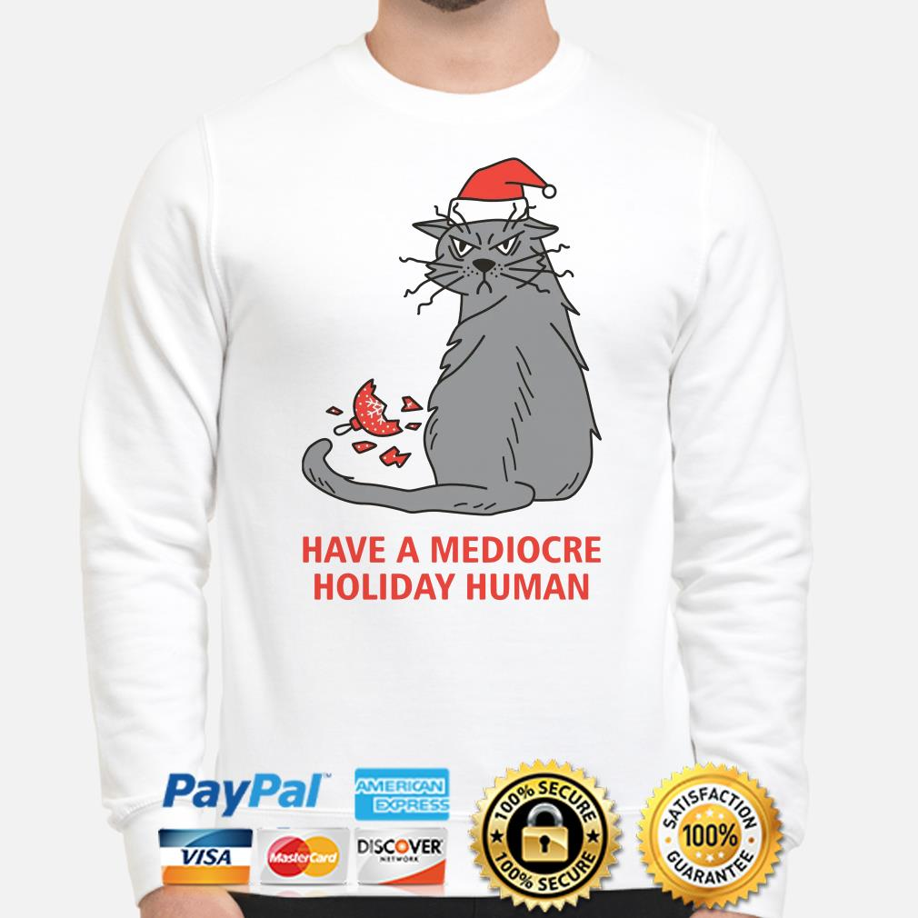 Cat have a mediocre holiday human Christmas sweater