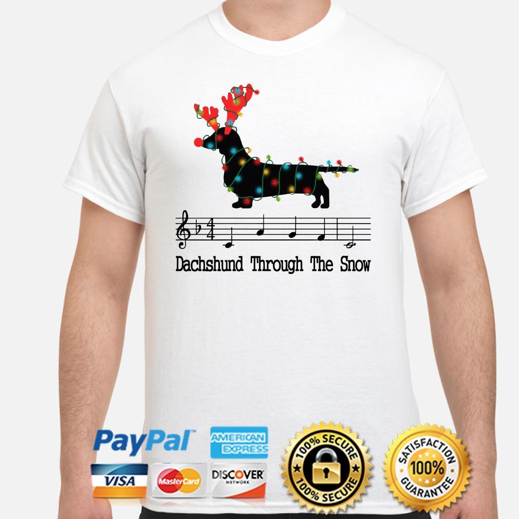 Dachshund through the snow music Christmas t-shirt