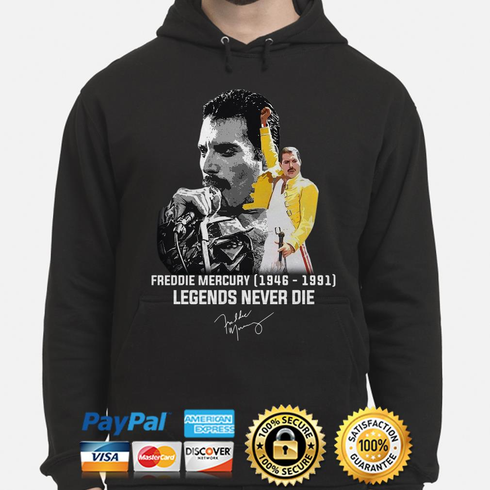 Freddie Mercury 1849 1891 Legends Never die signature hoodie