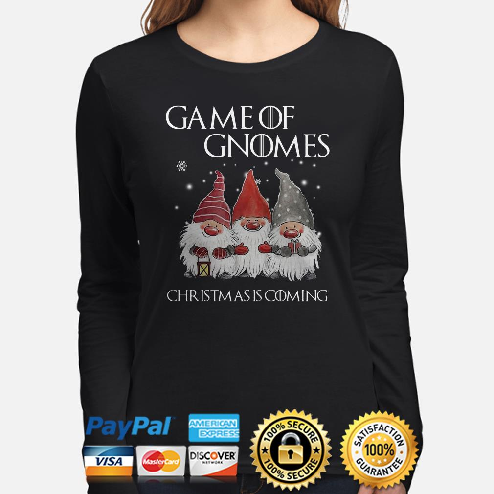 GOT Game of Gnomes Christmas is coming long sleeve