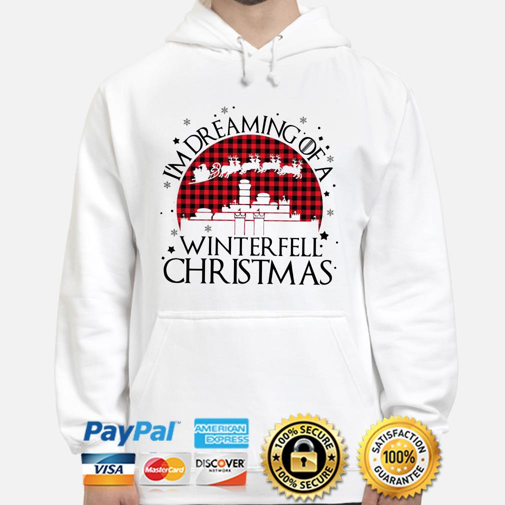 GOT I'm dreaming of a Winterfell Christmas hoodie