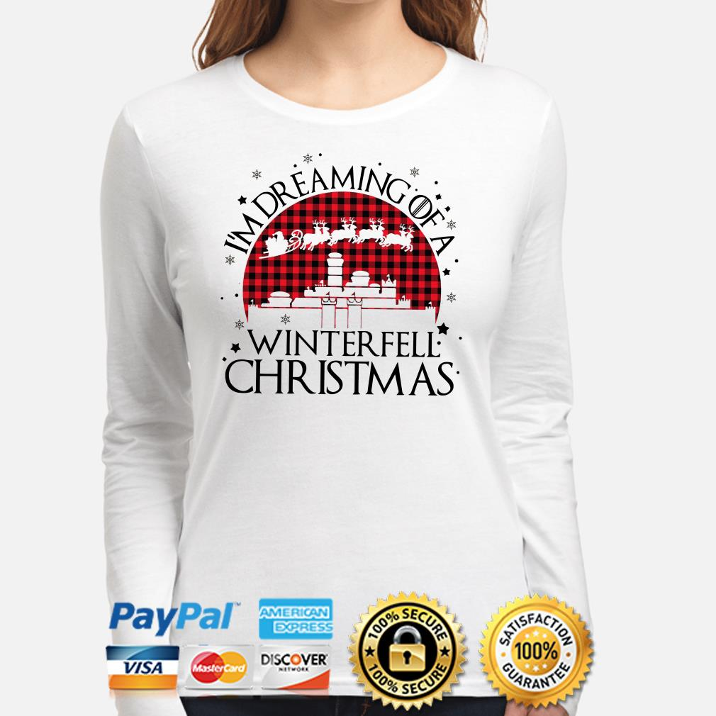 GOT I'm dreaming of a Winterfell Christmas long sleeve