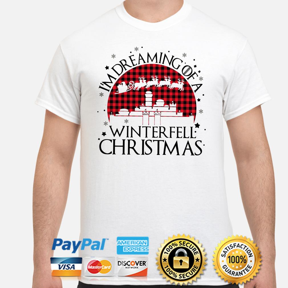 GOT I'm dreaming of a Winterfell Christmas T-shirt