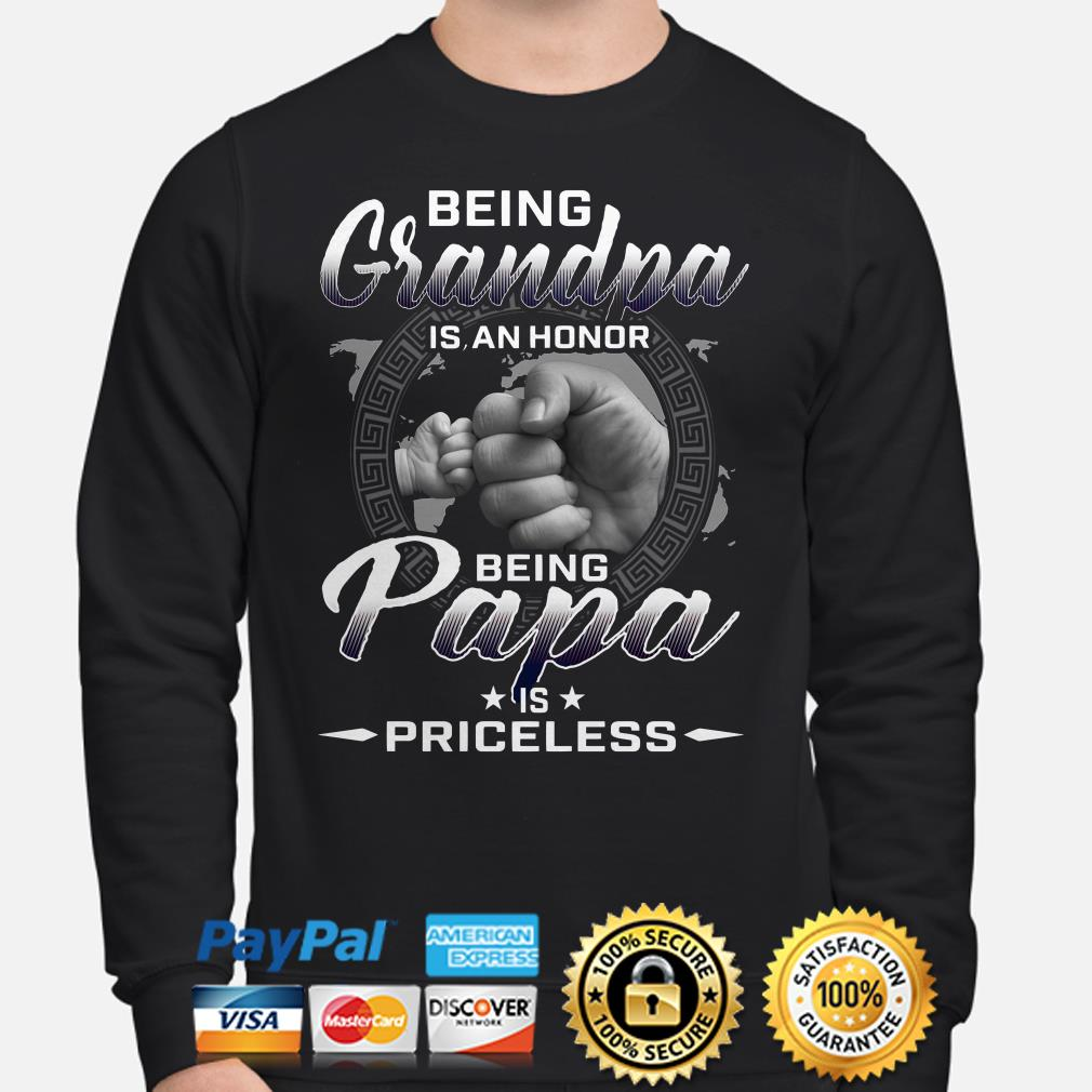 Being Grandpa is an honor being papa is priceless sweater