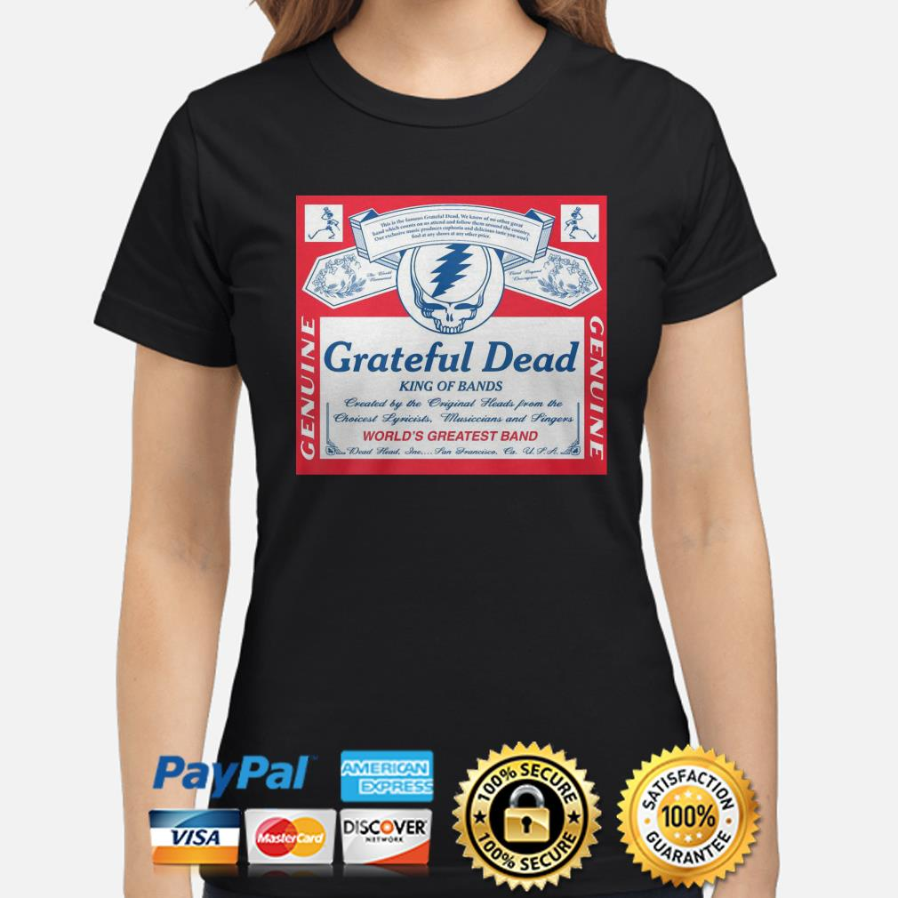 Grateful Dead king of bands world's greatest band ladies shirt