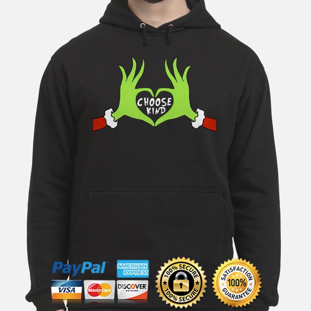 Grinch choose kind Christmas hoodie