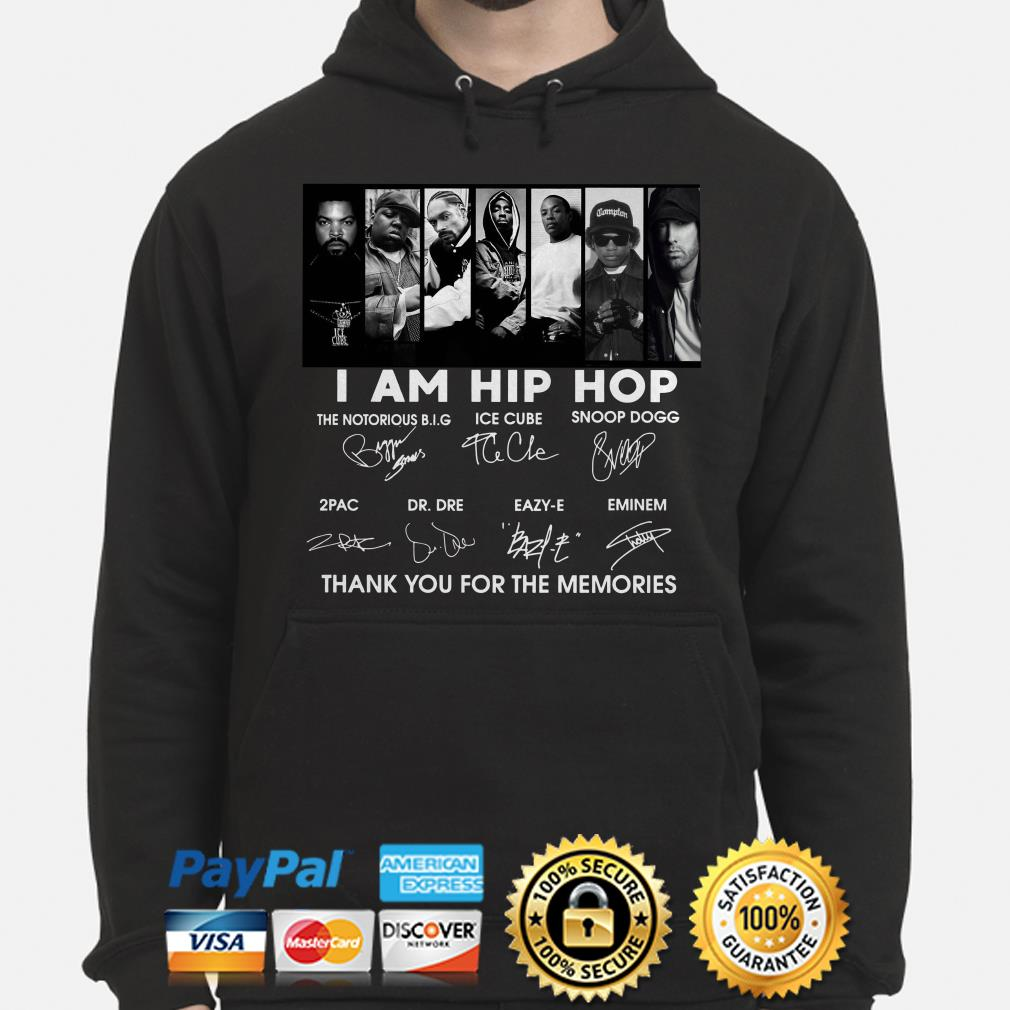 I am Hip Hop thank you for the memories signature hoodie