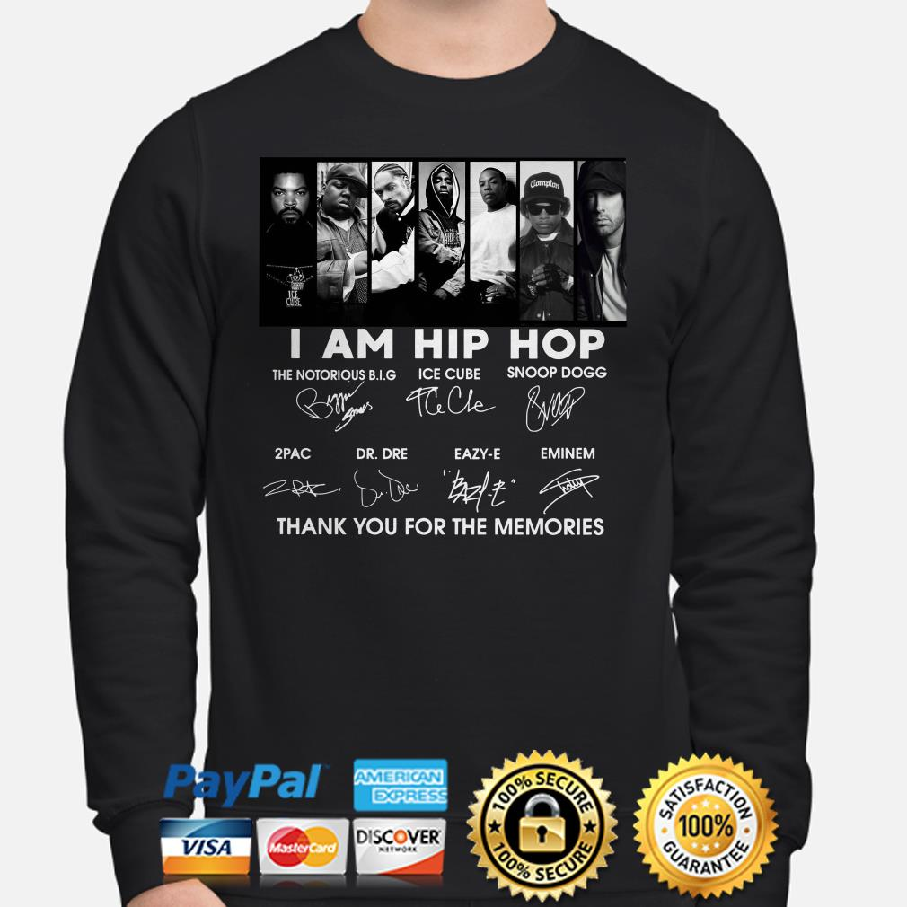 I am Hip Hop thank you for the memories signature sweater