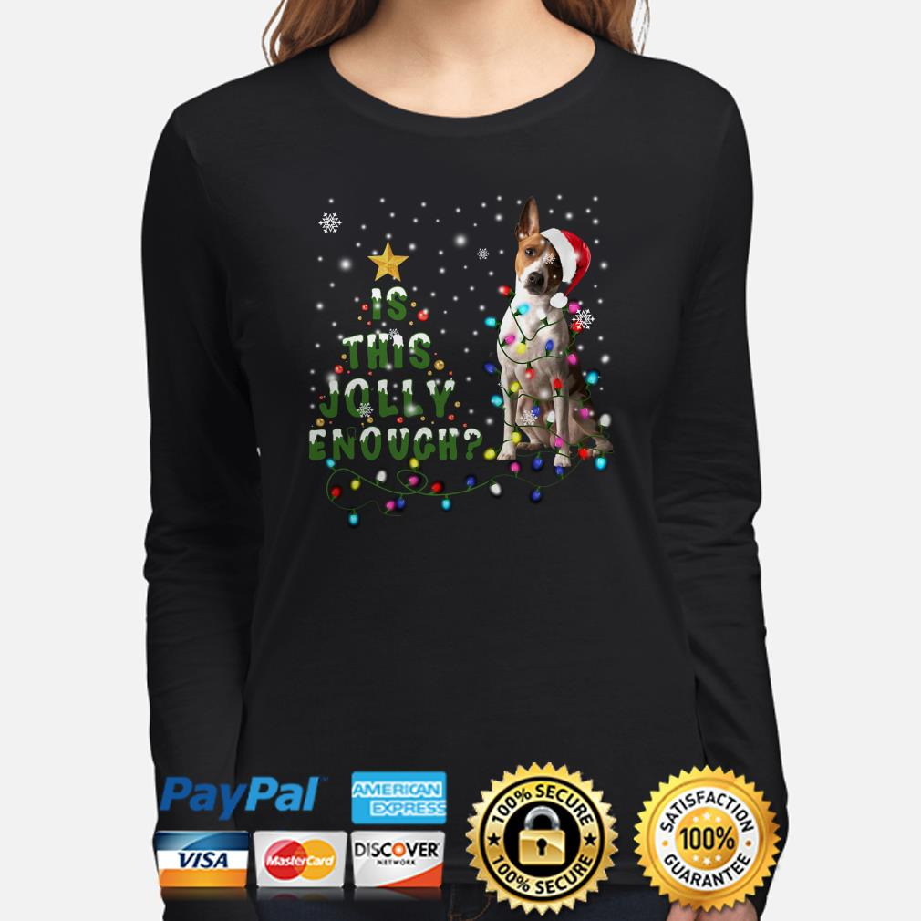 Jack russell is this Jolly enough Christmas long sleeve