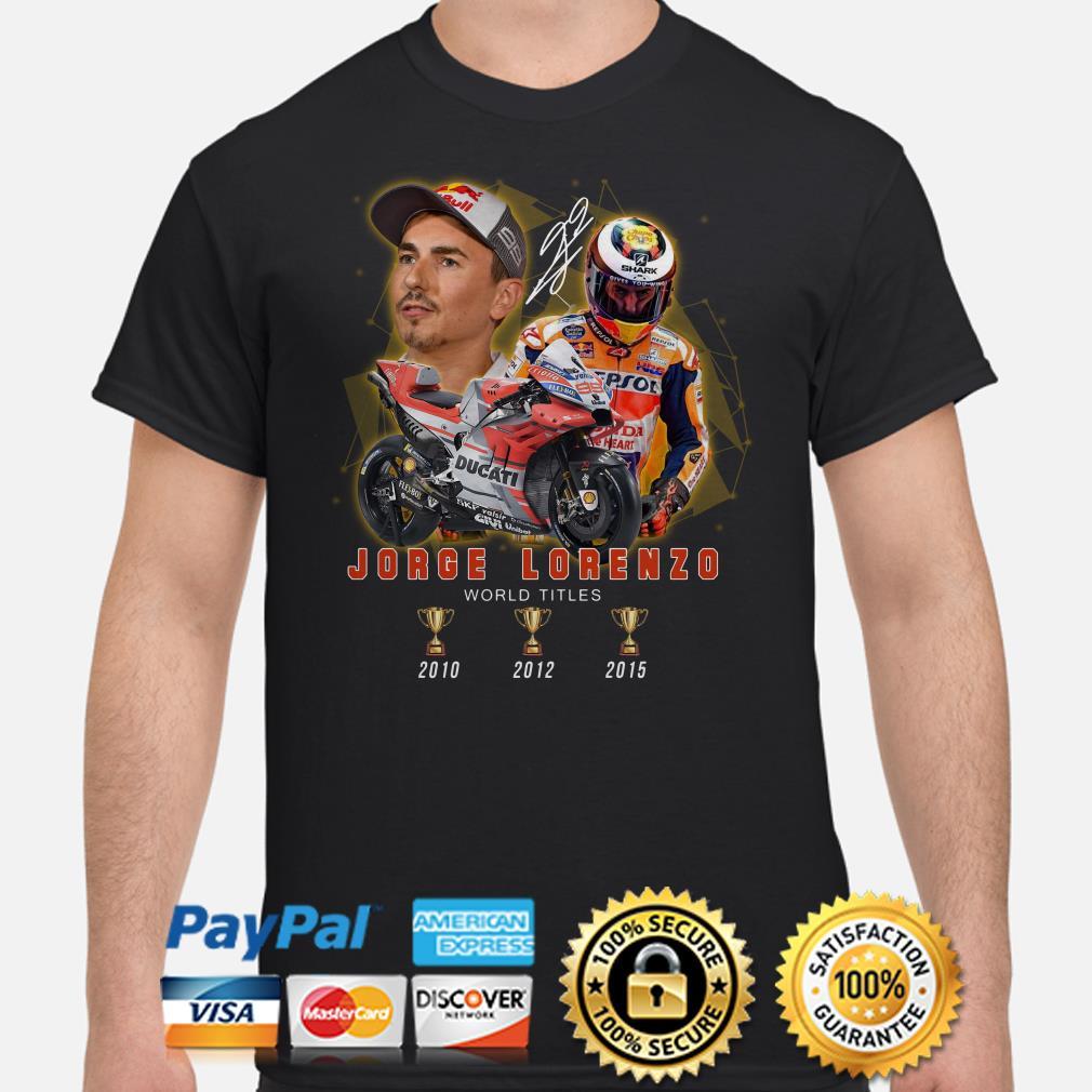 Jorge Lorenzo World Tittles 2010 2015 signature shirt