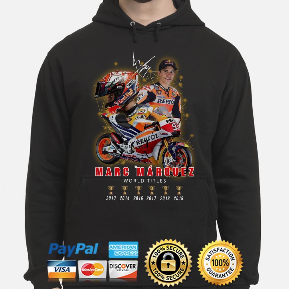 Marc Marquez World Champions 2013-2019 signature Hoodie