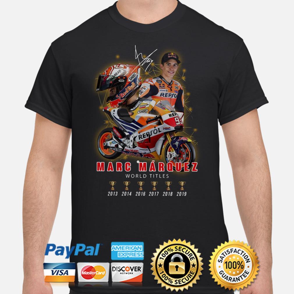 Marc Marquez World Champions 2013-2019 signature shirt