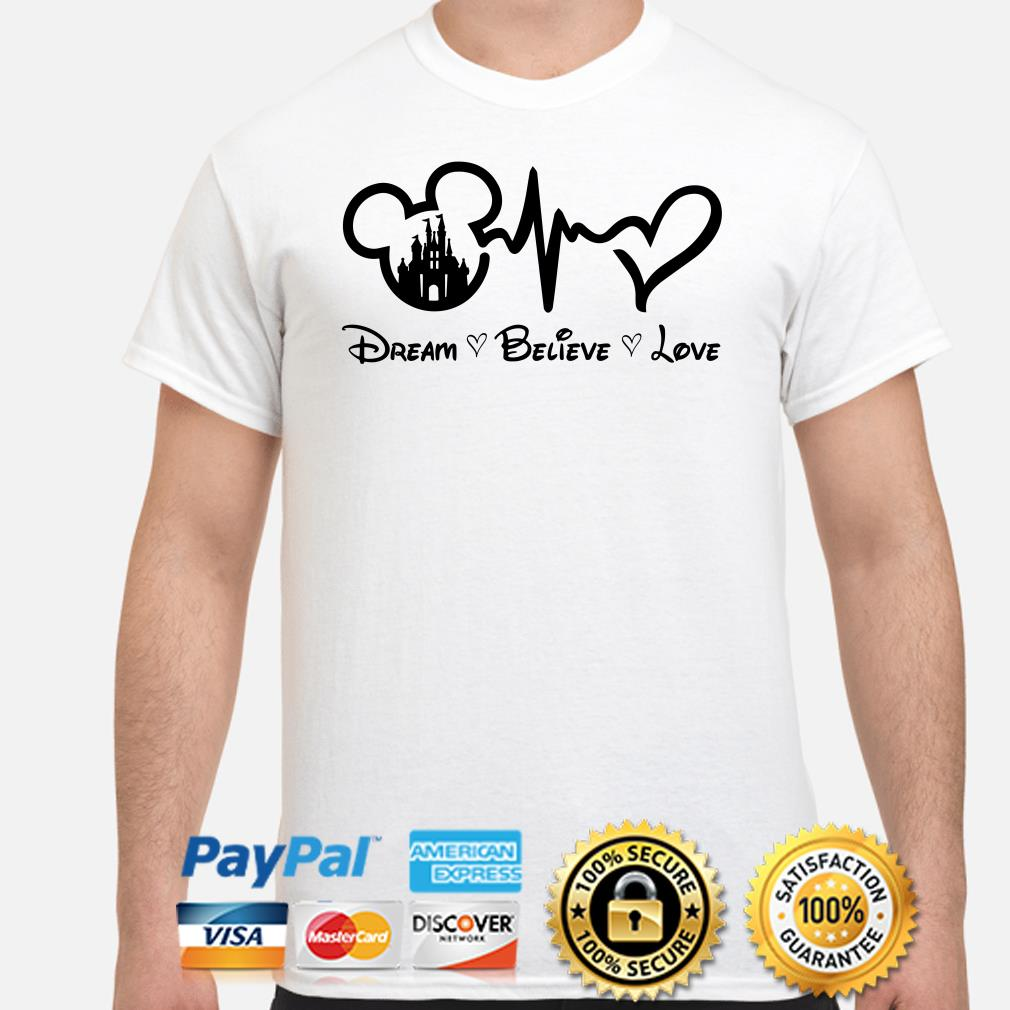 Mickey Mouse Heartbeat dream believe love shirt