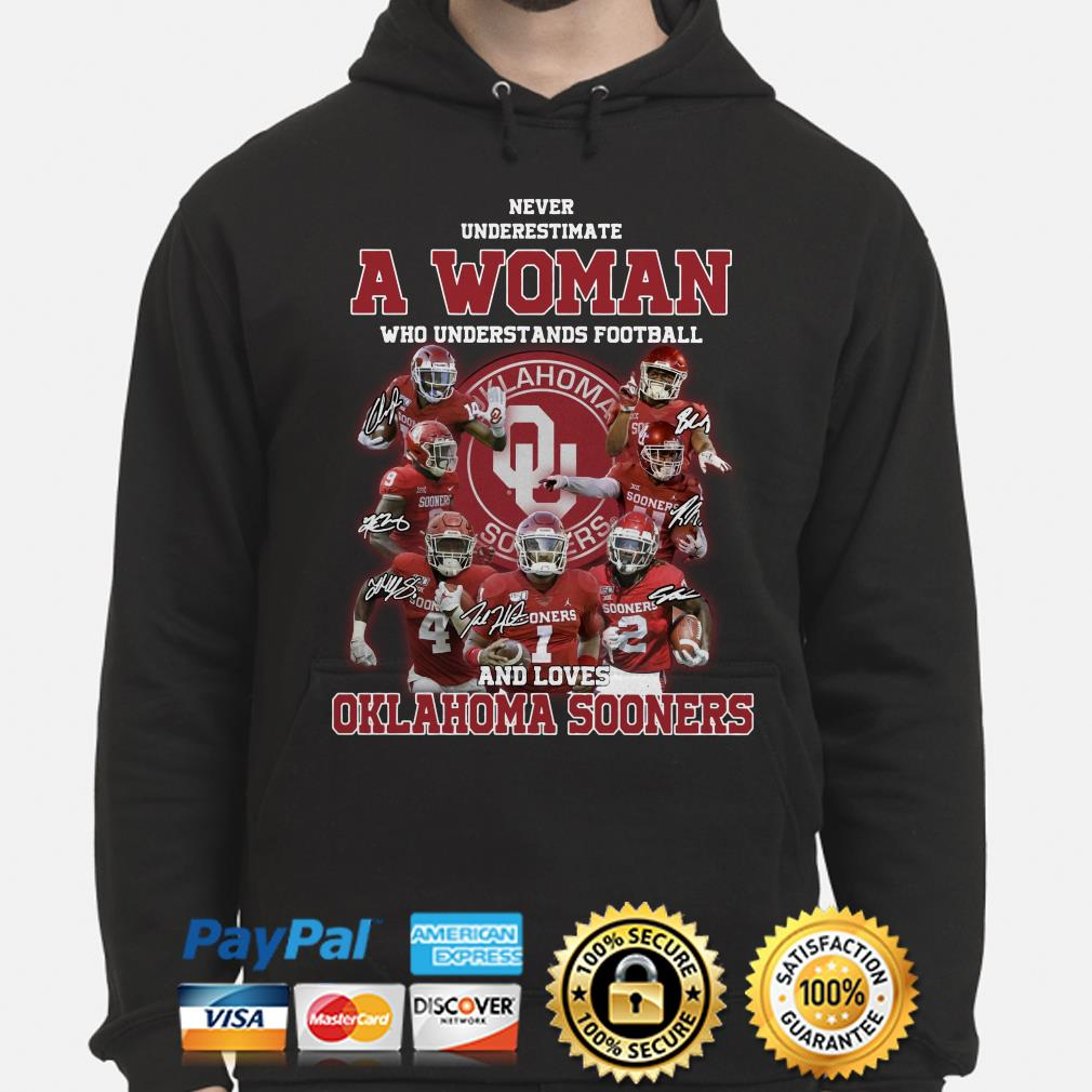 Never underestimate a woman who understands baseball and loves Oklahoma Sooners Hoodie